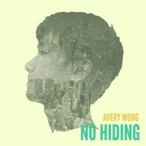 Avery Wong's _No Hiding_