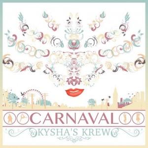 Kysha's Krew's _Carnaval_